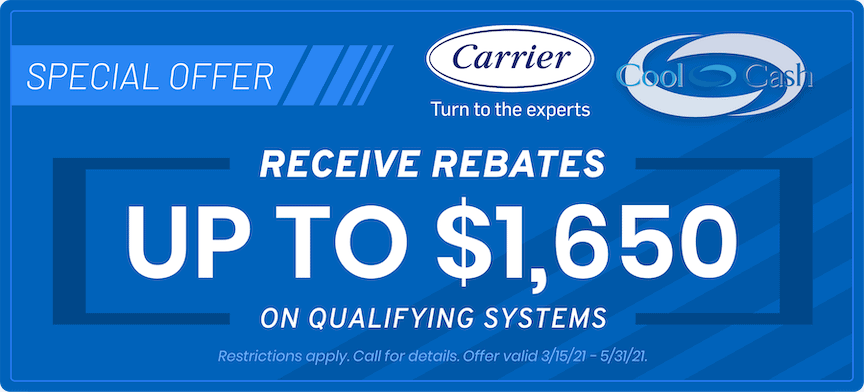 Carrier Cool Cash | Receive Rebates up to 50 | Expires May 31, 2021